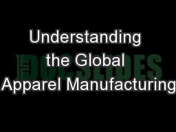 Understanding the Global Apparel Manufacturing