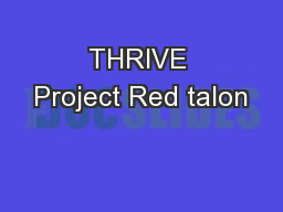 THRIVE Project Red talon