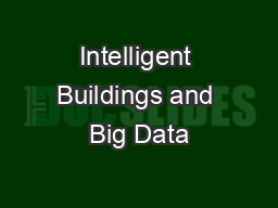 Intelligent Buildings and Big Data
