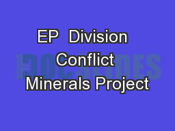 EP  Division  Conflict Minerals Project