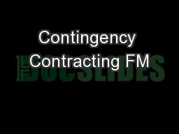 Contingency Contracting FM PowerPoint PPT Presentation