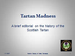 Tartan Madness A brief editorial on the history of the Scottish Tartan