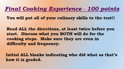 Final Cooking Experience - 100 points