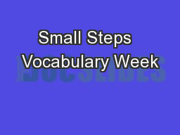 Small Steps  Vocabulary Week