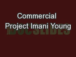 Commercial Project Imani Young