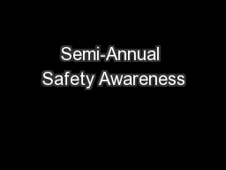 Semi-Annual Safety Awareness