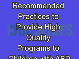 Using the DEC Recommended Practices to Provide High Quality Programs to Children with ASD