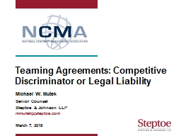 Teaming Agreements: Competitive Discriminator or Legal Liability