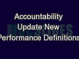 Accountability Update New Performance Definitions!
