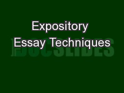 Expository Essay Techniques