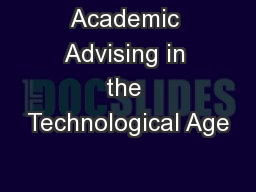 Academic Advising in the Technological Age