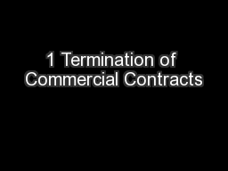 1 Termination of Commercial Contracts