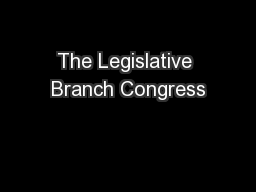 The Legislative Branch Congress