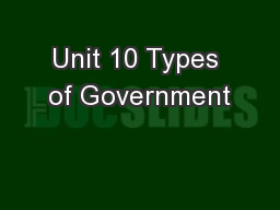 Unit 10 Types of Government