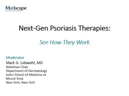 Next-Gen Psoriasis Therapies: