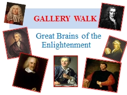 GALLERY WALK .  Great Brains of the Enlightenment