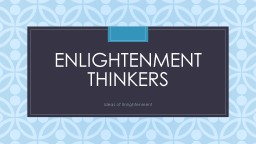 Enlightenment Thinkers Ideas of Enlightenment