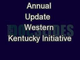 Annual Update  Western Kentucky Initiative
