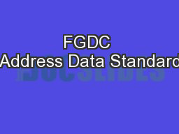 FGDC Address Data Standard