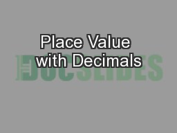 Place Value with Decimals PowerPoint PPT Presentation