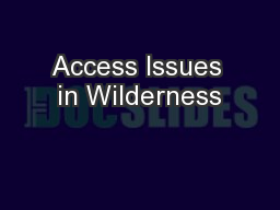 Access Issues in Wilderness