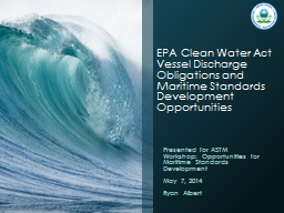EPA Clean Water Act Vessel Discharge Obligations and Maritime Standards Development Opportunities