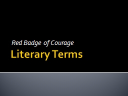 Literary Terms  Red Badge of Courage