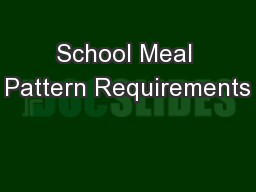 School Meal Pattern Requirements