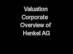 Valuation Corporate  Overview of Henkel AG