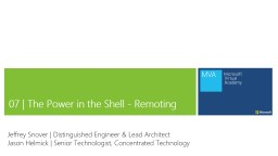 07 | The Power in the Shell - Remoting