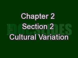 Chapter 2 Section 2 Cultural Variation