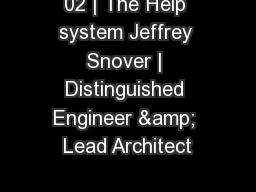 02 | The Help system Jeffrey Snover | Distinguished Engineer & Lead Architect