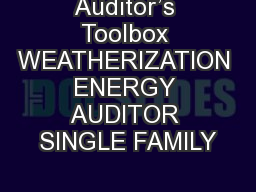 Auditor's Toolbox WEATHERIZATION ENERGY AUDITOR SINGLE FAMILY