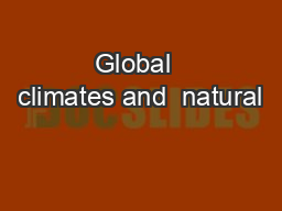 Global  climates and  natural