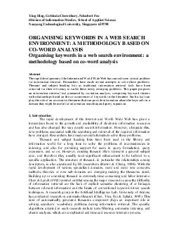 Ying Ding Gobinda Chowdhury Schubert Foo Division of Information Studies School of Applied Science Nanyang Technological University Singapore  ORGANISING KEYWORDS IN A WEB SEARCH ENVIRONMENT A METHODO
