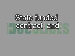 State funded contract  and