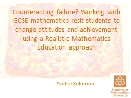 Counteracting failure? Working with GCSE mathematics resit students to change attitudes and achieve