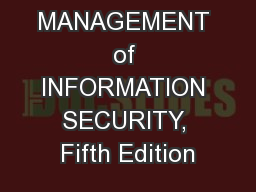 MANAGEMENT of INFORMATION SECURITY, Fifth Edition