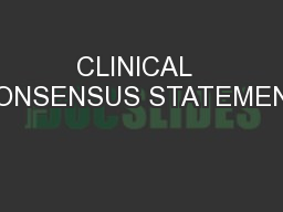 CLINICAL  CONSENSUS STATEMENT