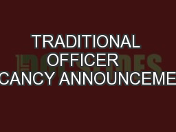 TRADITIONAL OFFICER  VACANCY ANNOUNCEMENT