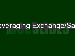 Leveraging Exchange/Sale