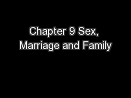 Chapter 9 Sex, Marriage and Family