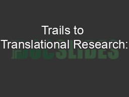 Trails to Translational Research: