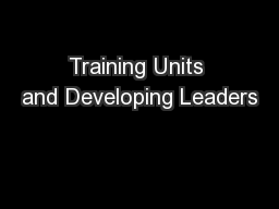 Training Units and Developing Leaders
