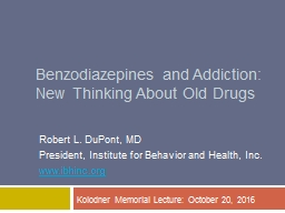 Benzodiazepines and Addiction: New Thinking About Old Drugs