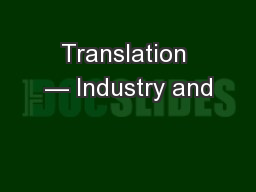Translation � Industry and