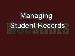 Managing Student Records PowerPoint PPT Presentation