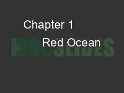 Chapter 1              Red Ocean