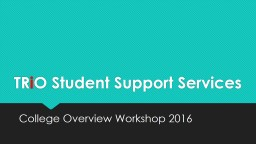 TR i O  Student Support Services