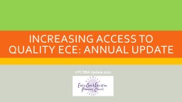 Increasing Access to Quality ECE: